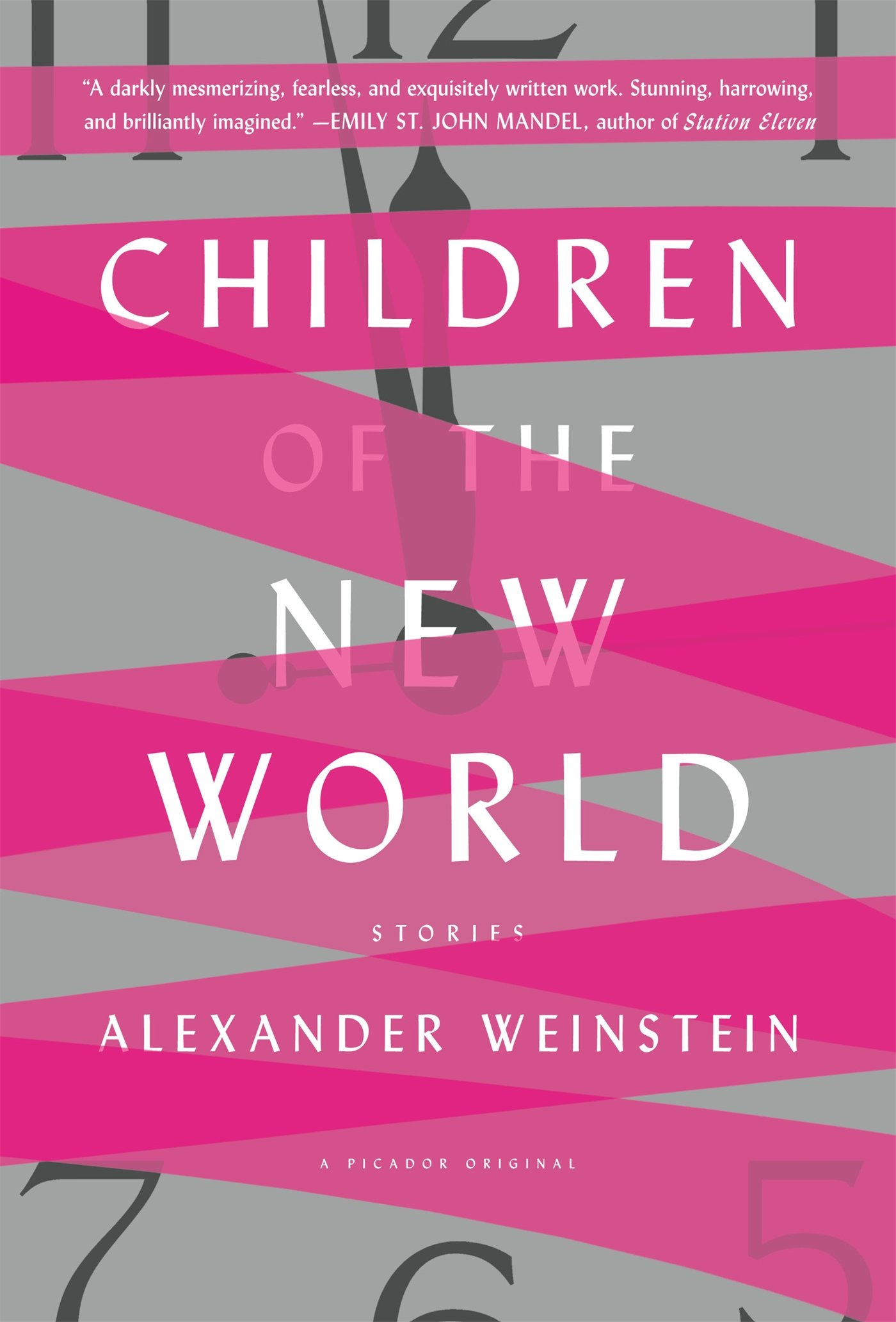 Children of the New World: Stories: Weinstein, Alexander: 9781250098993:  Amazon.com: Books