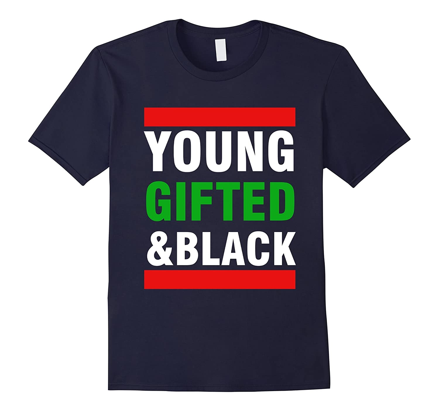 Young Gifted & Black African Pride Heritage History T Shirt-ANZ
