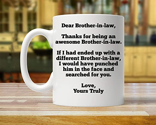 Amazon Com Gift For Brother In Law Brother In Law Gift Brother In Law Gifts Brother In Law Present Brother Law Gifts Best Brother In Law Gifts Thanksgiving Day Gifts Christmas Gift 11 Oz Kitchen Dining