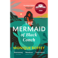 The Mermaid of Black Conch: The spellbinding winner of the Costa Book of the Year and perfect novel for summer (English…