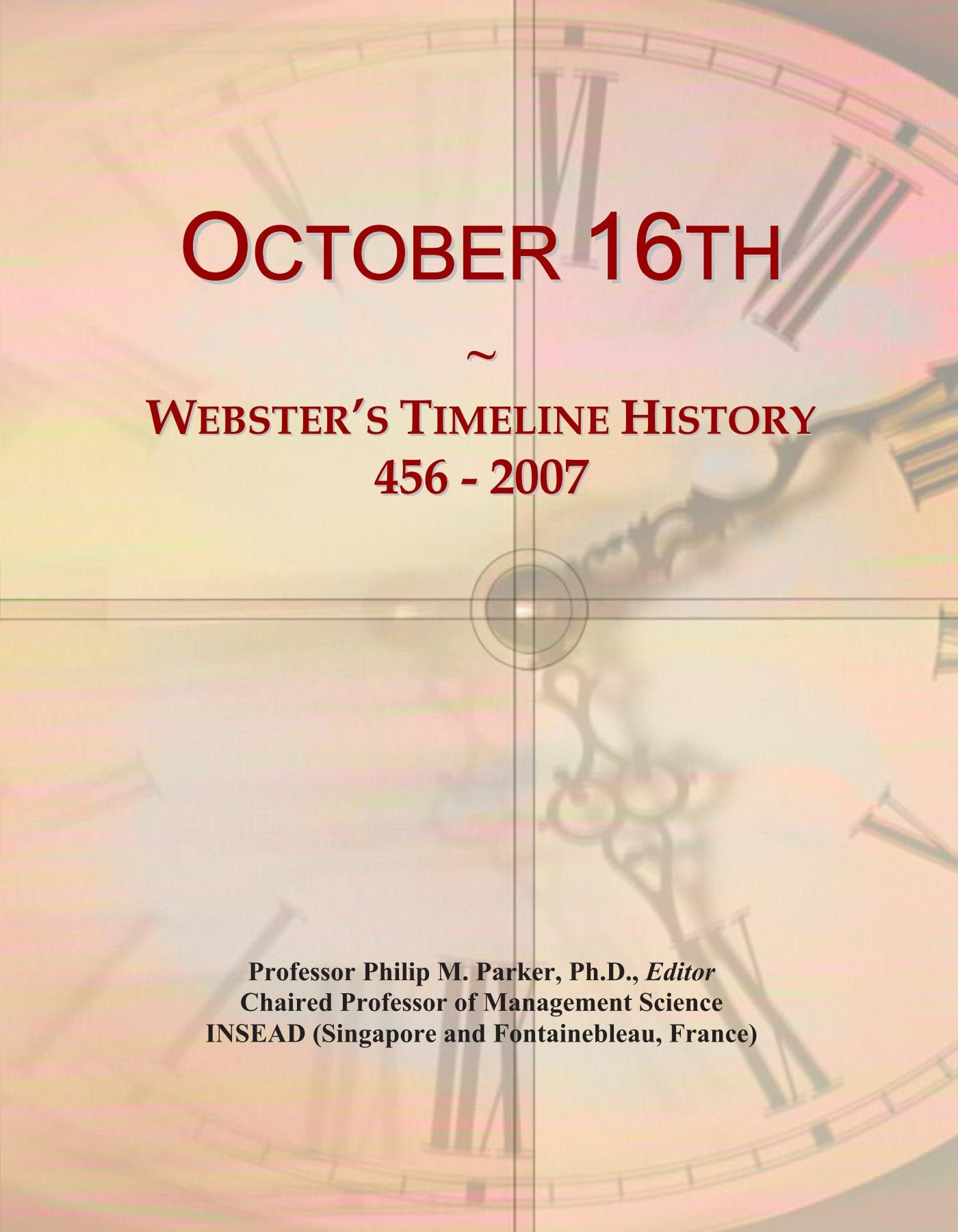 Download October 16th: Webster's Timeline History, 456 - 2007 ebook