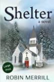 Shelter: Large Print Edition
