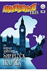 Awesome Tales #7: The Strange Adventures of Sherlock Holmes Paperback