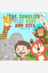 The Junglies Play Hide and Seek Kindle Edition