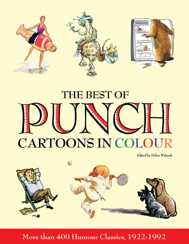 - The Best Of Punch Cartoons In Colour: Walasek, Helen, Blake