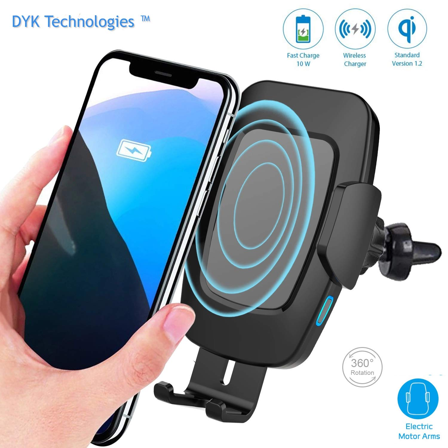 DYK Qi Wireless Car Charger Mount, Automatic Clamp, 10W 7.5W Fast Charging Air Vent Windshield Dashboard Phone Holder, Compatible with iPhone Xs,Max,XR,8, Samsung S10,S9,S8, Note8,9, Pixel, LG.