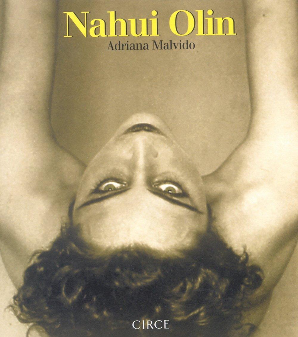 """Resultado de imagen para Nahui Olin"""": De Adriana Malvido"""