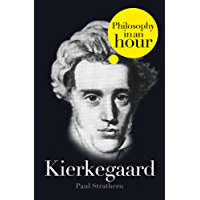 Kierkegaard: Philosophy in an Hour