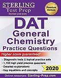 Sterling Test Prep DAT General Chemistry Practice Questions: High Yield DAT General Chemistry Questions