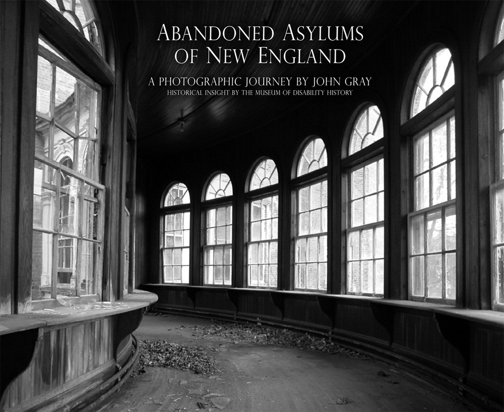 Download Abandoned Asylums Of New England: A Photographic Journey pdf