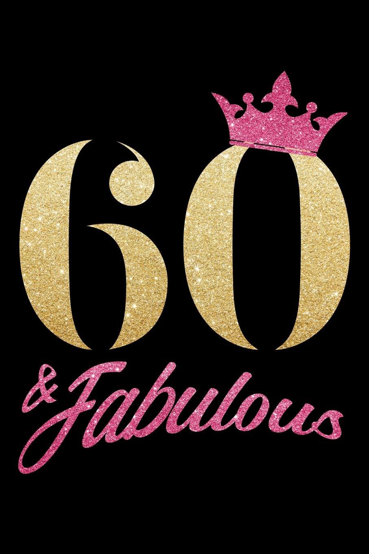 60 & Fabulous: sexagésimo 60. Cumpleaños 1959 60 años ...