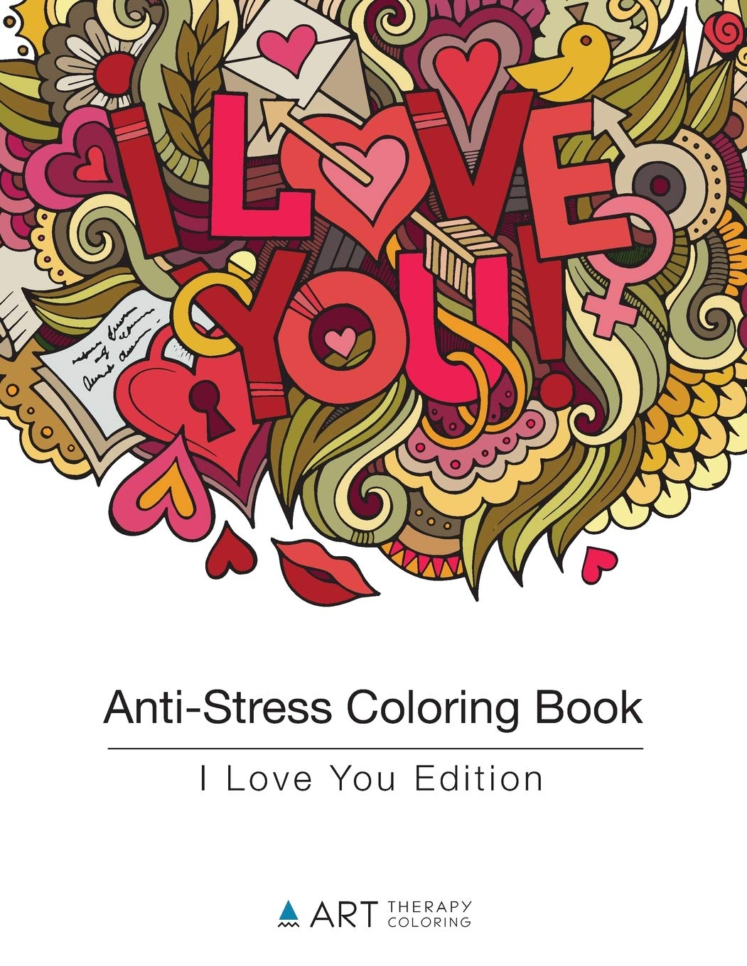 - Anti-Stress Coloring Book: I Love You Edition (Volume 7): Art