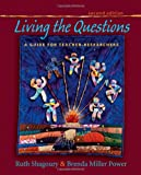 Living the Questions, Ruth Shagoury and Brenda Miller Power, 1571108467