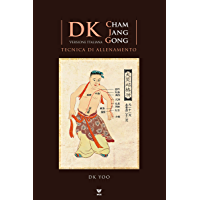 DK Cham Jang Gong: Tecnica di allenamento: Versione Italiana