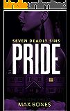 PRIDE - Seven Deadly Sins (Detective Cam Roman Book 1): A Gripping Serial Killer Thriller