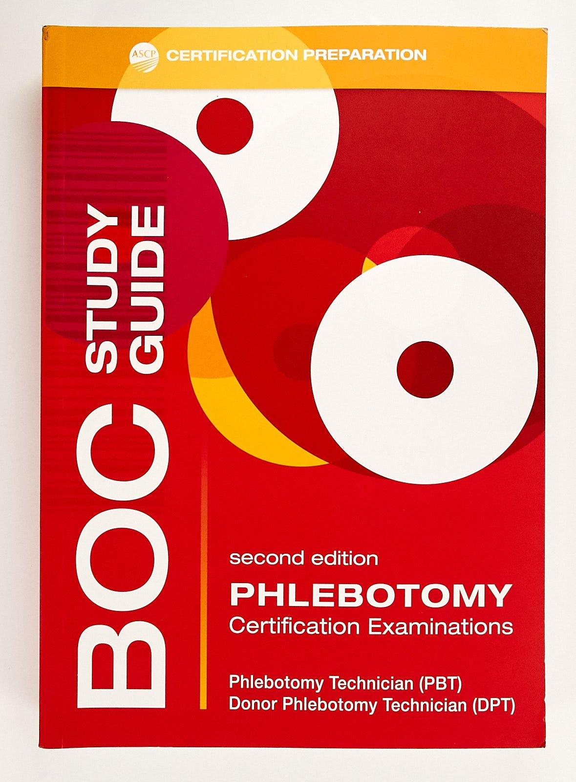 BOC Phlebotomy Study Guide: PhD, MT Susan Phelan: 9780891896654:  Amazon.com: Books