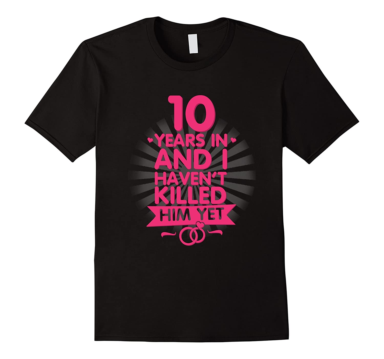 10 Years of Marriage T shirt 10th Anniversary Gift for Wife-PL