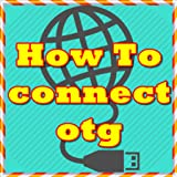 nexus 7 apps - how to connect  otg