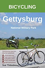 Bicycling Gettysburg National Military Park: The Cyclist's Civil War Travel Guide Paperback