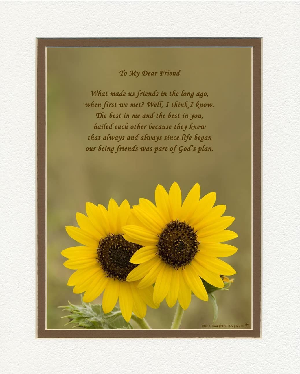 Amazon Com Friend Gifts Special Sunflowers Photo With What Made Us Friends Poem 8x10 Double Matted Great Friendship Gift For Birthday Or Christmas Posters Prints