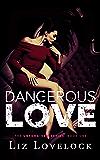 Dangerous Love (Unforgiven Series Book 1)