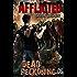 Afflicted: Dead Reckoning (Book 3)