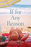 If for Any Reason (A Nantucket Love Story)