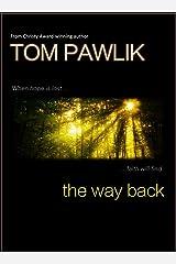 The Way Back Kindle Edition