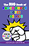 The Big Book of Knock Knock Jokes for Kids: Over 400 Knock Knock Jokes for Kids ages 5-12