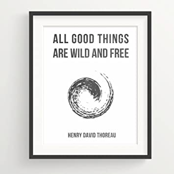 Amazon Com Urbandecal All Good Things Are Wild And Free Henry