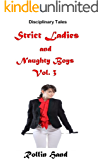 Strict Ladies and Naughty Boys, Volume 3