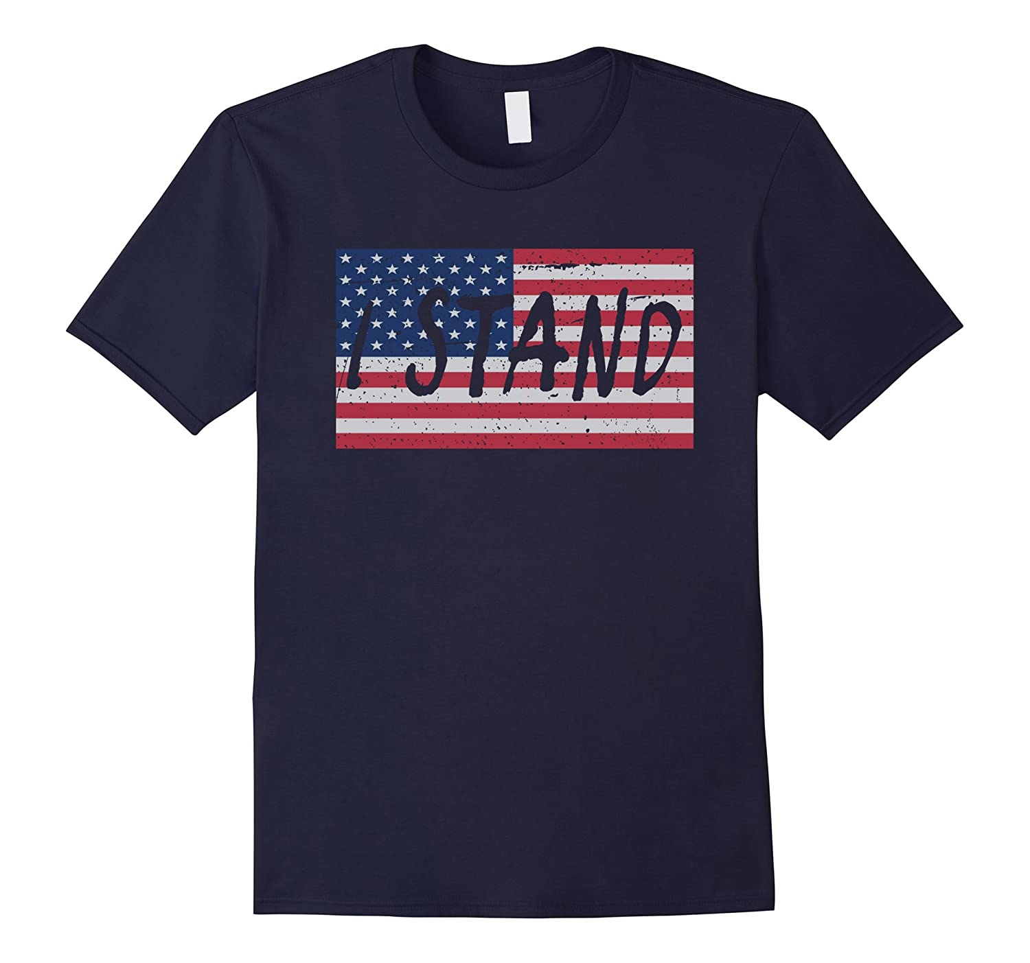 I Stand for the National Anthem Shirt Distressed Look-BN