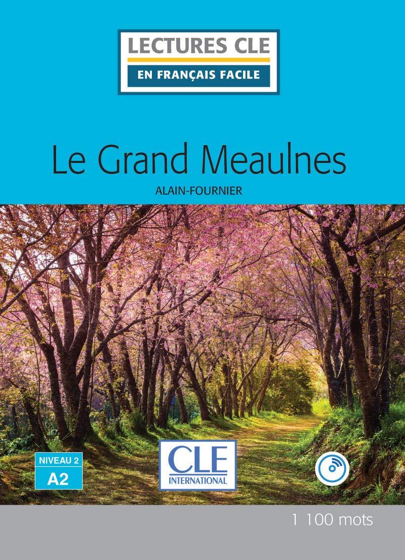 Le Grand Meaulnes - Livre Lectures Cle En Franais Facile: Amazon ...