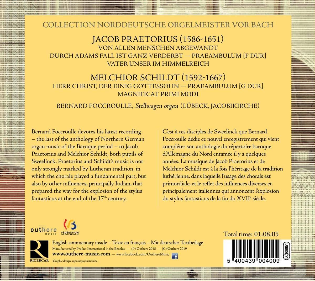 Bernard Foccroulle, Jacob Praetorius, Melchior Childt, __