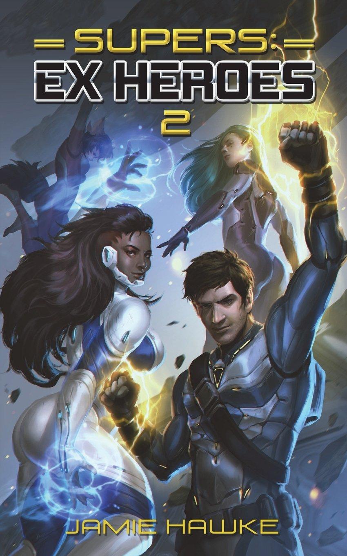 Download Supers: Ex Heroes 2 (Volume 3) ebook
