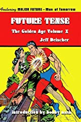 Future Tense (The Golden Age Book 10) Kindle Edition