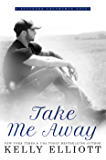 Take Me Away (Southern Bride Book 6)