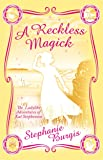 A Reckless Magick (The Unladylike Adventures of Kat Stephenson)