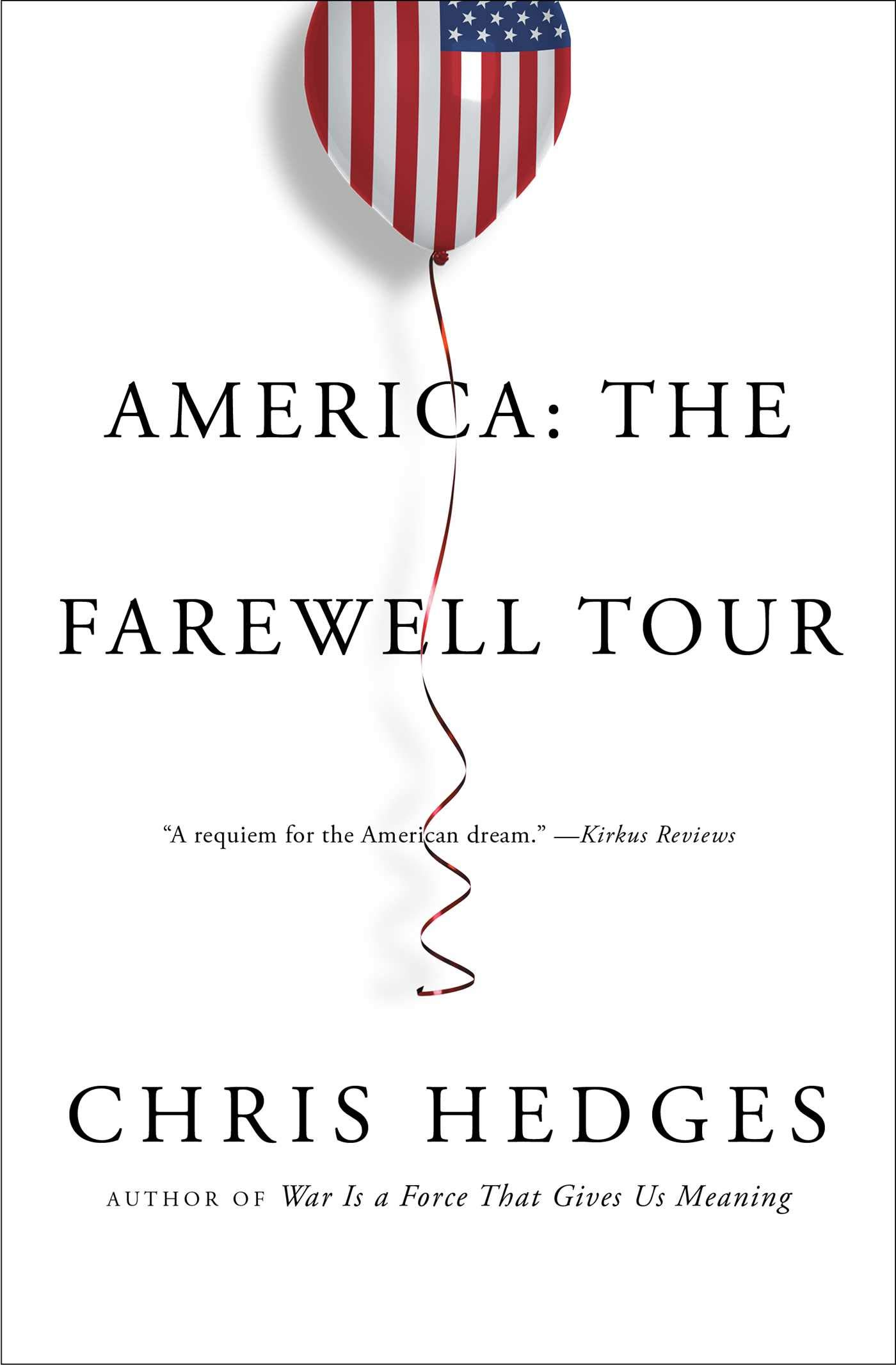 America  The Farewell Tour  English Edition