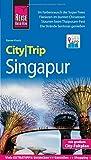 Reise Know-How CityTrip Singapur: Reiseführer mit Stadtplan und kostenloser Web-App