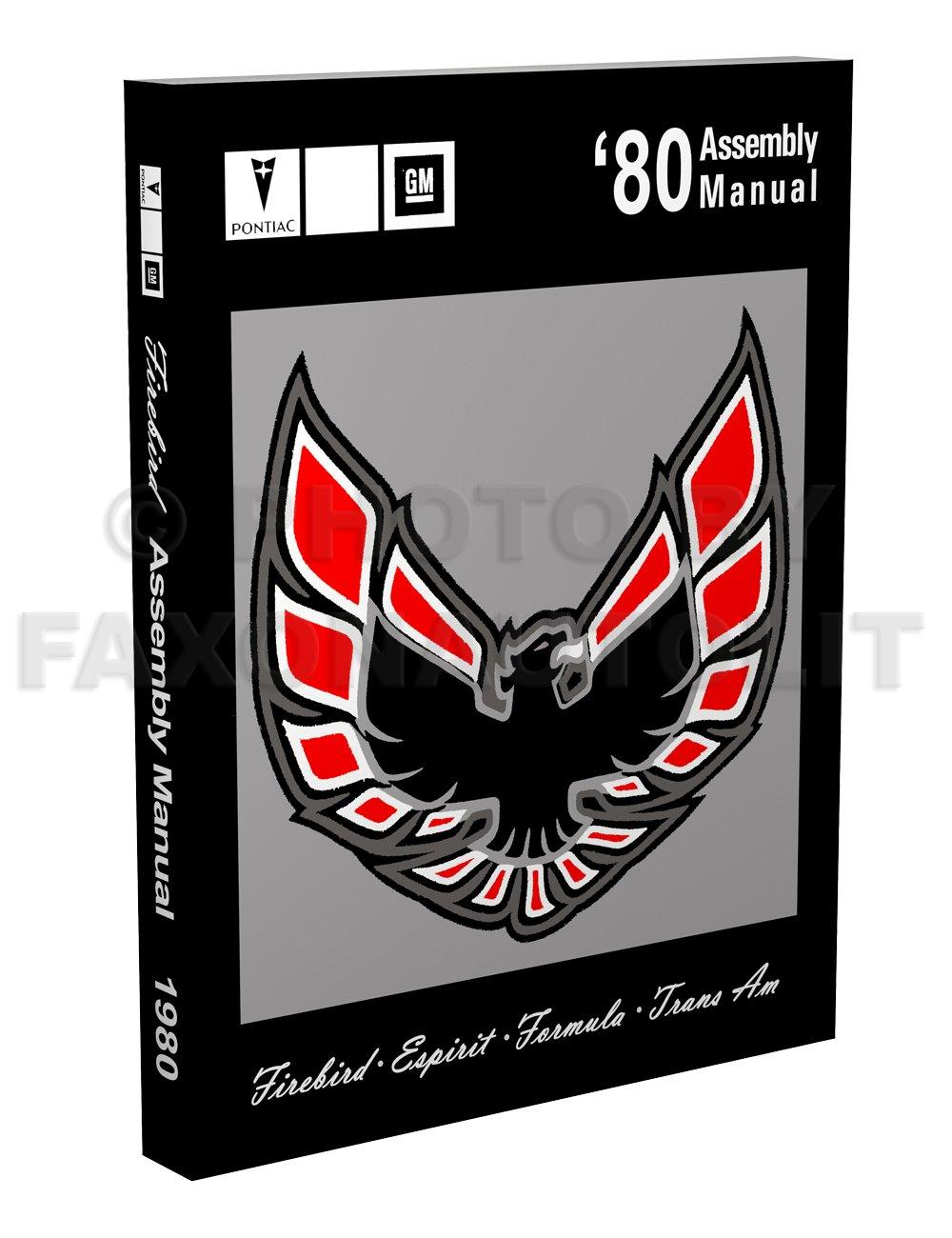 1980 Pontiac Firebird Assembly Manual Turbo Trans Am Esprit Formula: Faxon  Auto Literature: Amazon.com: Books