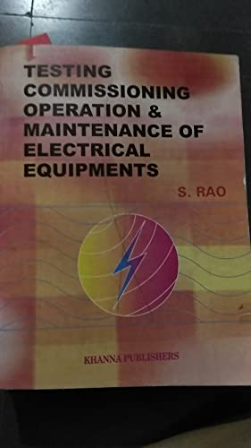 Testing Commisioning Operation & Maintenance Of Electrical Equuipments
