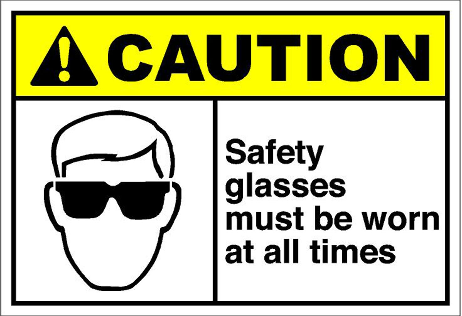 Safety Glasses Must Be Worn At All Times Caution OSHA / ANSI Aluminum METAL Sign 10 in x 7 in