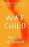 War Child (War Child Series Book 1)
