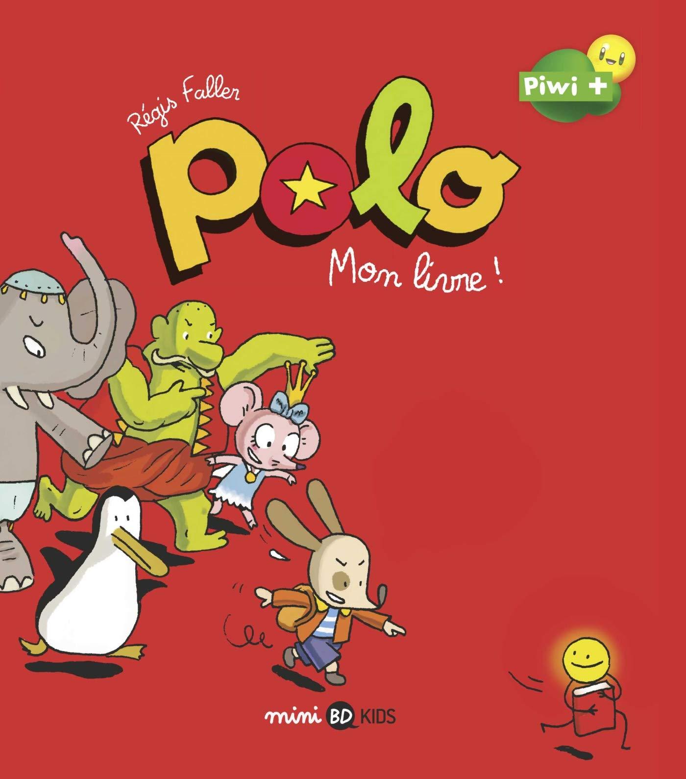 Polo Tome 3 Mon Livre 9782747096621 Amazon Com Books