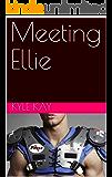 Meeting Ellie