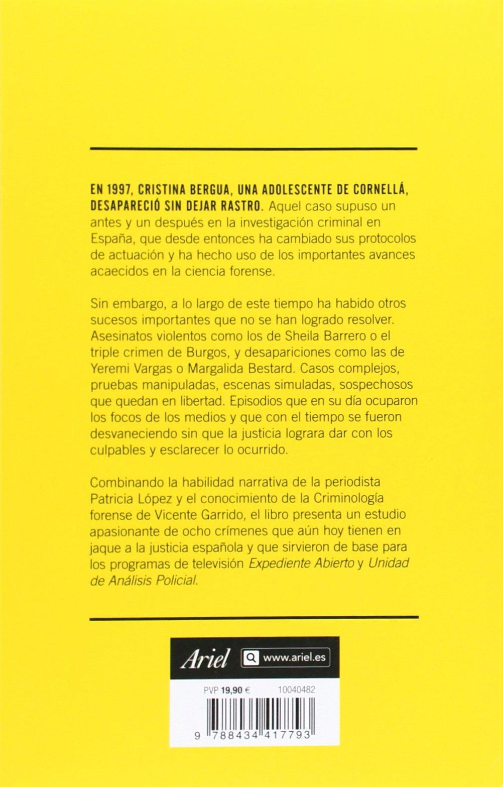 Crímenes sin resolver: Los casos que tienen en jaque a la justicia española Ariel: Amazon.es: Garrido Genovés, Vicente, López Lucio, Patricia: Libros