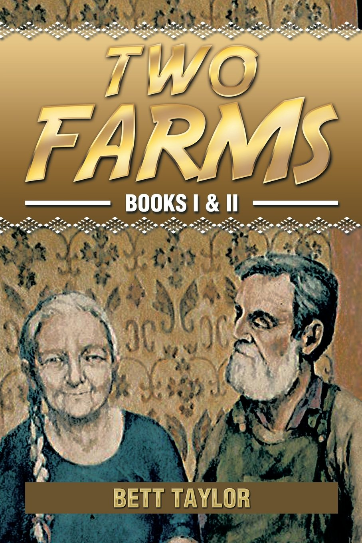 Read Online Two Farms: Books I & II ebook