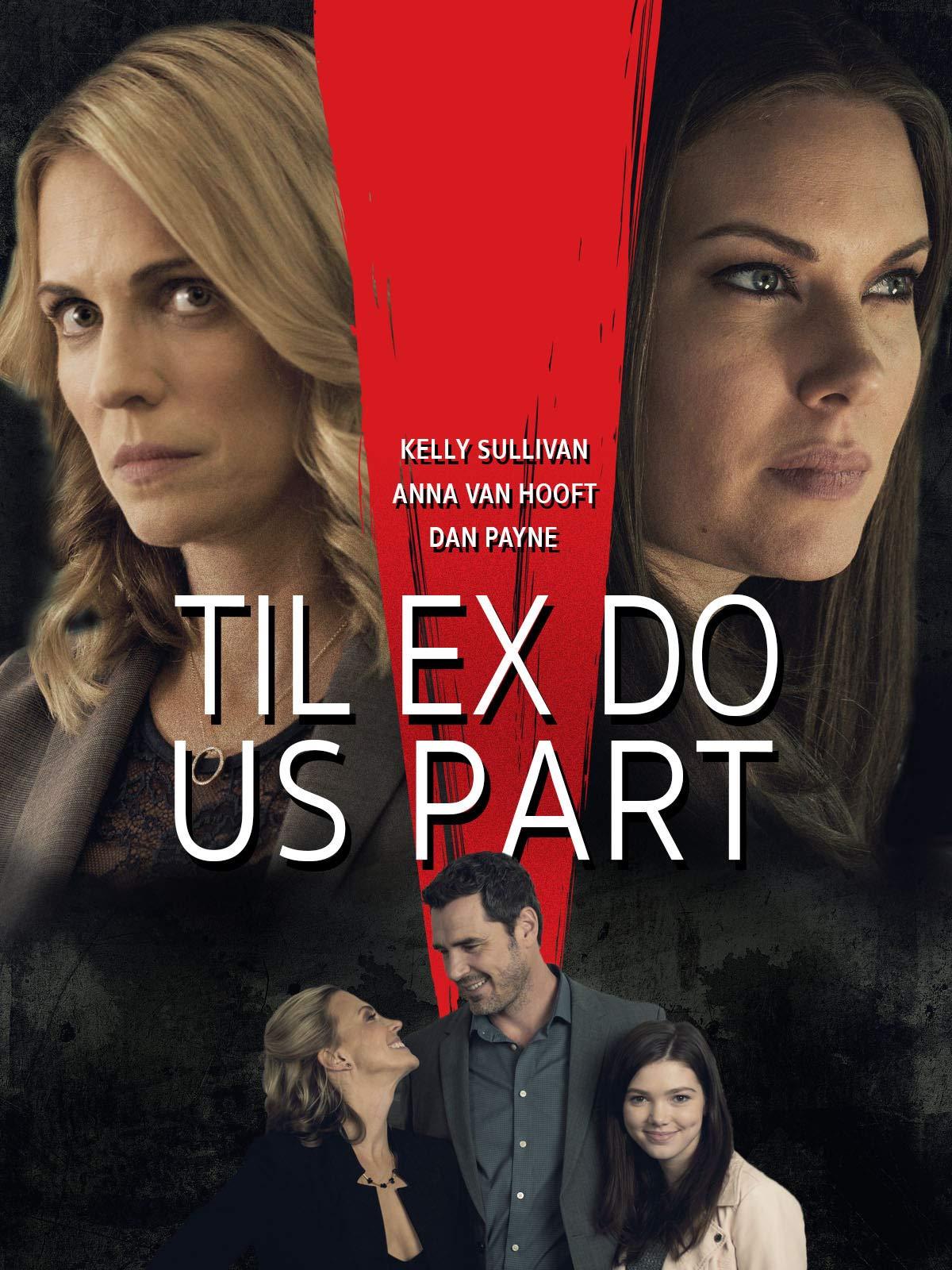 Til Ex Do Us Part