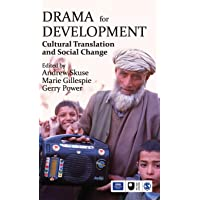 Drama for Development: Cultural Translation and Social Change